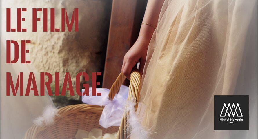 Film de mariage michel malvezin